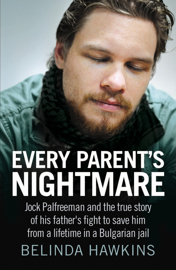 Every Parent's Nightmare book Jock Palfreeman Belinda Hawkins